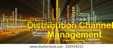 Background concept wordcloud illustration of distribution channel management glowing light - stock photo