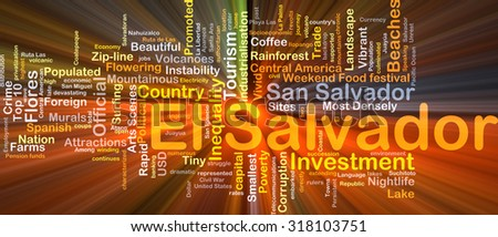 Background concept wordcloud illustration of El Salvador glowing light