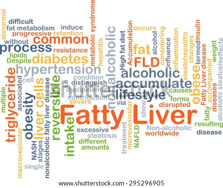 Background concept wordcloud illustration of fatty liver - stock photo
