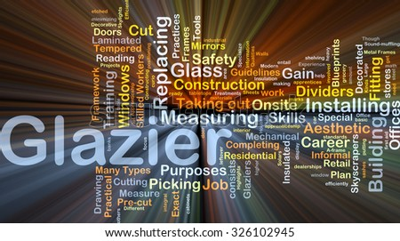 Background concept wordcloud illustration of glazier glowing light - stock photo