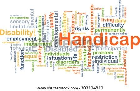 Background concept wordcloud illustration of handicap - stock photo