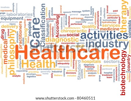 Background concept wordcloud illustration of healthcare - stock photo