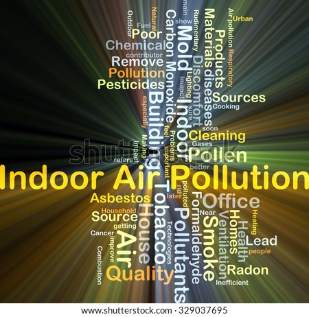 Background concept wordcloud illustration of indoor air pollution glowing light - stock photo