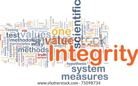 Background concept wordcloud illustration of integrity - stock photo