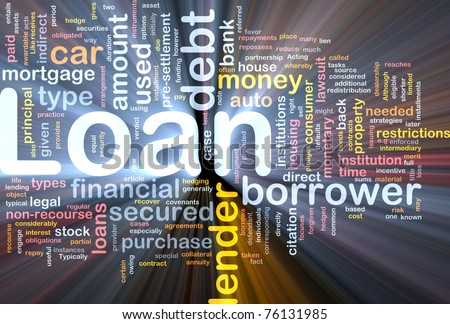 Background concept wordcloud illustration of loan glowing light - stock photo