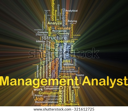 Background concept wordcloud illustration of management analyst glowing light - stock photo