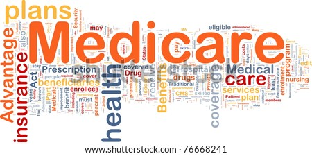 Background concept wordcloud illustration of medicare - stock photo