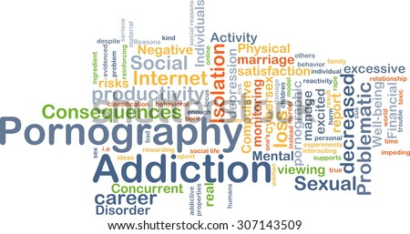 Background concept wordcloud illustration of pornography addiction - stock photo