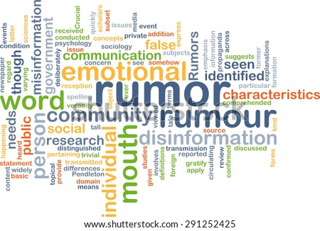 Background concept wordcloud illustration of rumor