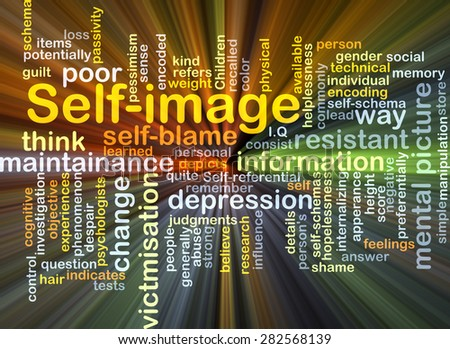 Background concept wordcloud illustration of self-image glowing light