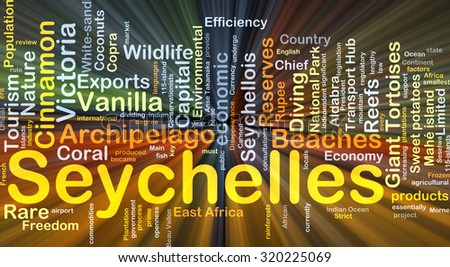 Background concept wordcloud illustration of Seychelles glowing light