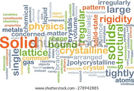 Background concept wordcloud illustration of solid