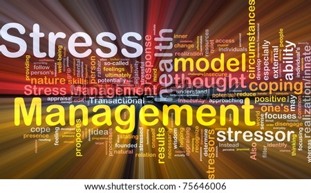 Background concept wordcloud illustration of stress management glowing light - stock photo
