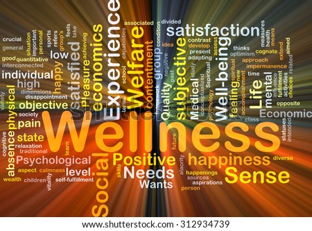 Background concept wordcloud illustration of wellness glowing light - stock photo