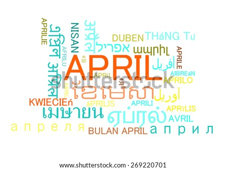 Background concept wordcloud multilanguage international many language illustration of april month - stock photo