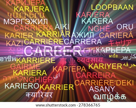 Background concept wordcloud multilanguage international many language illustration of career glowing light - stock photo