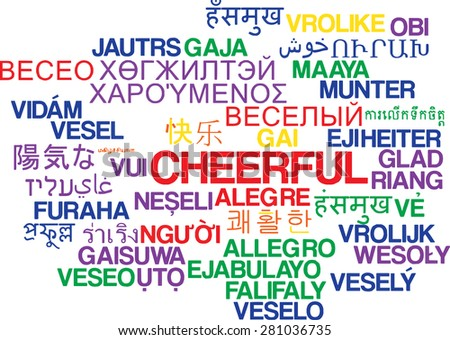 Background concept wordcloud multilanguage international many language illustration of cheerful