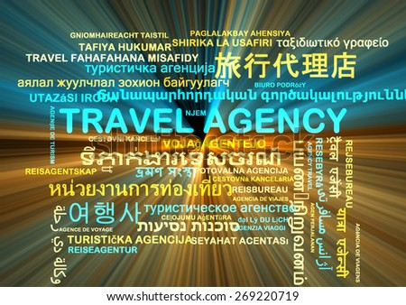 Background concept wordcloud multilanguage international many language illustration of travel agency glowing light - stock photo