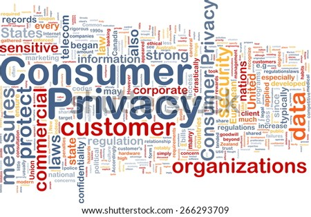 Background concept wordcloud of consumer privacy - stock photo