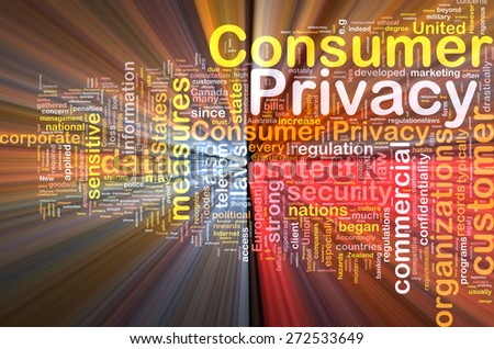 Background concept wordcloud of consumer privacy glowing light - stock photo
