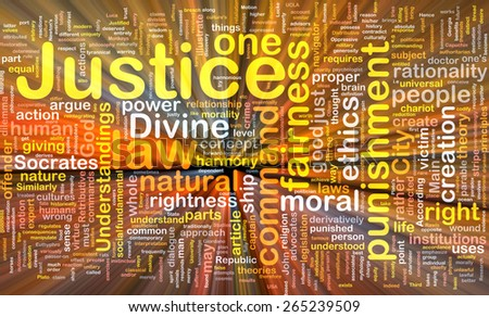 Background concept wordcloud of justice law glowing light