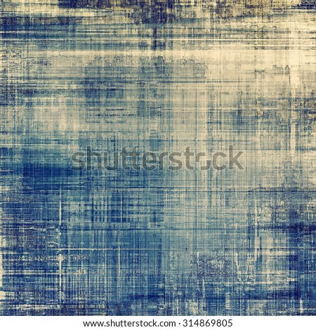 Background in grunge style. With different color patterns: yellow (beige); brown; blue; gray - stock photo