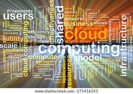Background text pattern concept wordcloud illustration of cloud computing glowing light - stock photo