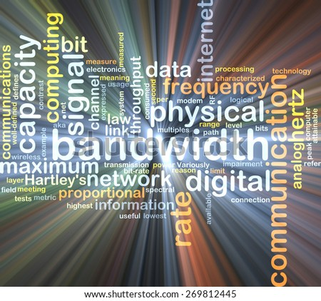 Background text pattern concept wordcloud illustration of communication bandwidth glowing light - stock photo