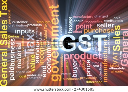 Background text pattern concept wordcloud illustration of GST tax glowing light - stock photo