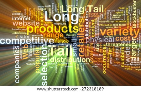 Background text pattern concept wordcloud illustration of long tail logistics glowing light