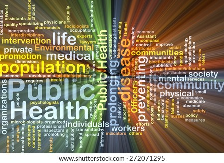 Background text pattern concept wordcloud illustration of public health glowing light - stock photo