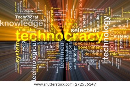 Background text pattern concept wordcloud illustration of technocracy glowing light