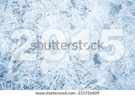Background texture of fresh thin ice with 2015 new year numbers - stock photo