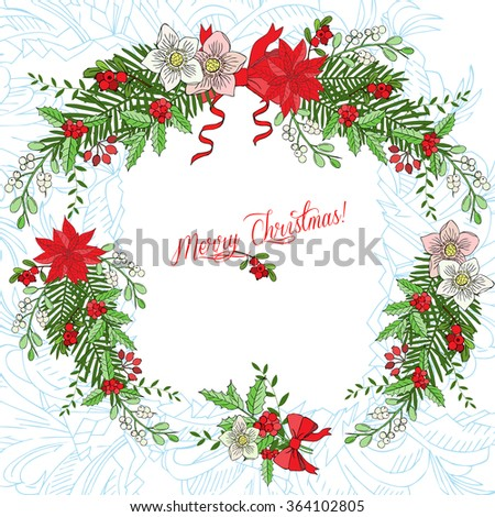 Background with Christmas decoration. Hand drawn elements with poinsettia,  mistletoe and bow.