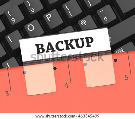 Backup File Meaning Data Archiving And Organization 3d Rendering