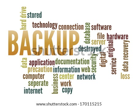 Backup  in word collage - stock photo