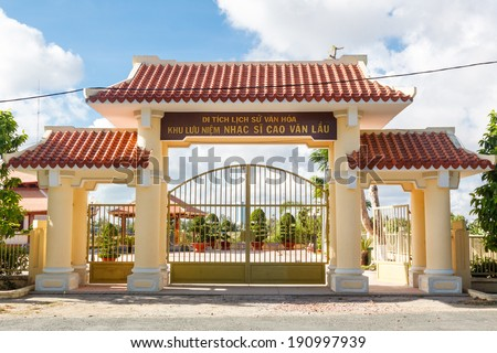 BACLIEU, VIETNAM - MAR 08: The gate of Cao Van Lau memorial house. Cao Van Lau is famous traditional music in Vietnam. The folk music was one of UNESCO of Intangible Cultural Heritage. On Mar 8, 2012.