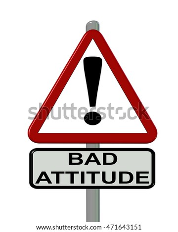 bad attitude ,  triangle sign, 3d rendering