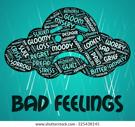Bad Feelings Representing Ill Will And Devotion - stock photo