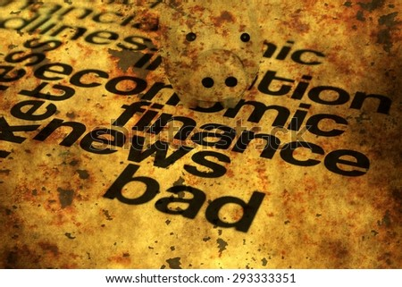 Bad finance news grunge concept - stock photo