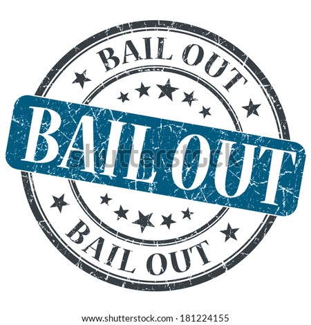 Bail Out blue grunge round stamp on white background - stock photo