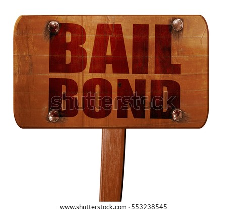 bailbond, 3D rendering, text on wooden sign