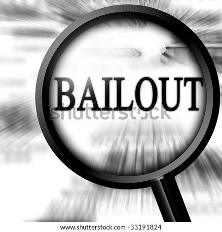 bailout with magnifier on a white background - stock photo