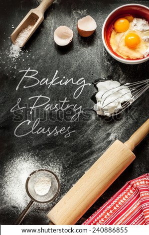 Baking and pastry classes - poster design. Dough ingredients on black chalkboard from above.  - stock photo