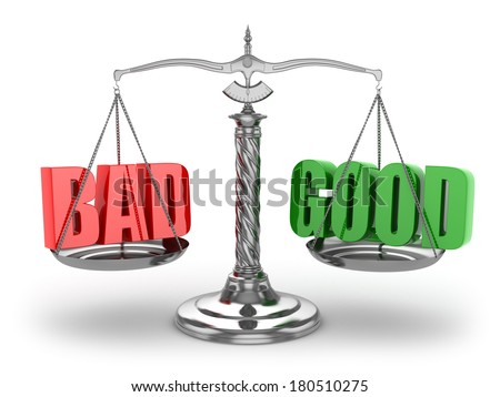Balance bad or good. Scales on white isolated background. 3d - stock photo
