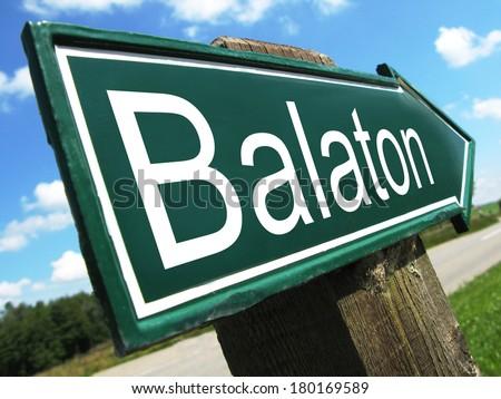 Balaton road sign - stock photo