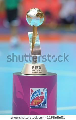 BANGKOK, THAILAND - NOV 18 : FIFA Futsal World Trophy in FIFA Futsal World Cup thailand 2012  on November 18, 2012 at Indoor Stadium Huamark in Bangkok Thailand. - stock photo