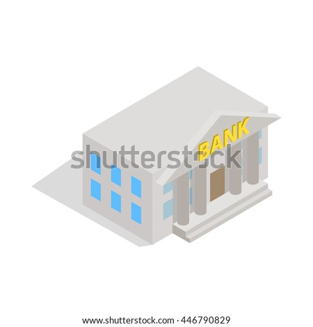 Bank building icon in isometric 3d style on a white background
