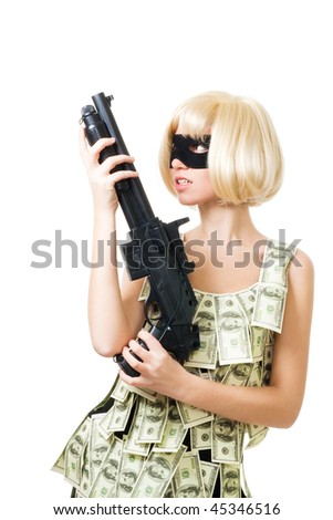 Bank robbery - woman in dress made of dollars and mask with rifle