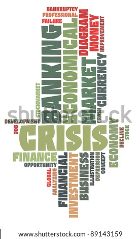 Banking crisis info-text graphics and arrangement word clouds concept - stock photo